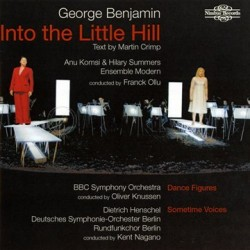 George Benjamin Into the Little Hill