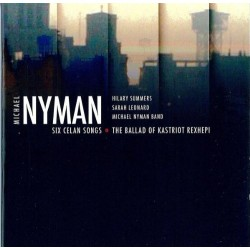 Michael Nyman Six Celan Songs
