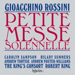Rossini Petite messe solonelle with the King's Consort