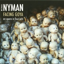 Michael Nyman Facing Goya
